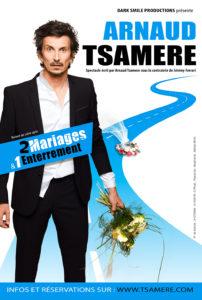 Arnaud TSAMÈRE « 2 mariages & 1 enterrement » @ Espace culturel Marcel Pagnol-Aubevoye